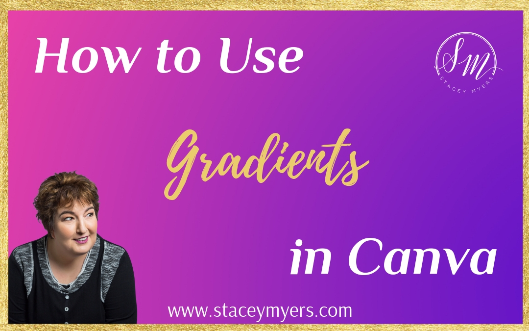 Using Gradients in Canva