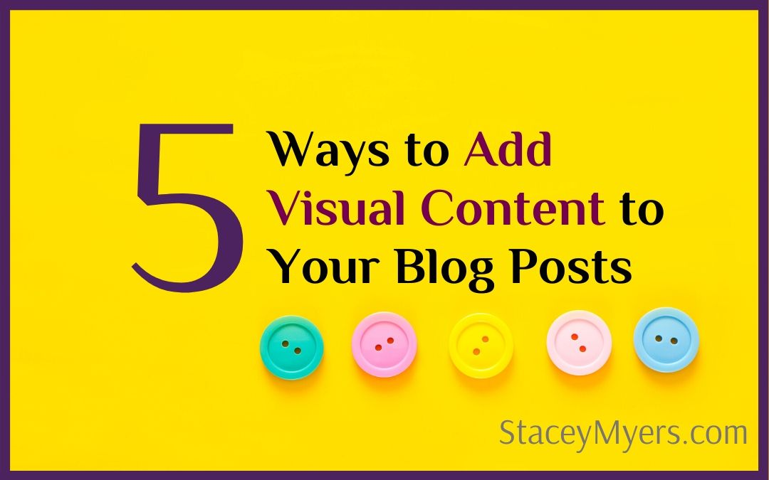 Adding Visual Content to Your Blog